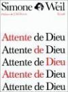 Attente de Dieu - Simone Weil