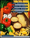 366 Delicious Ways to Cook Pasta with Vegetables - Dolores Riccio
