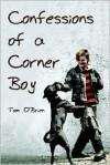 Confessions of a Corner Boy - Tom O'Brien