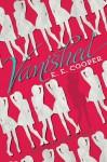 Vanished - E.E. Cooper