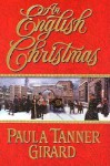 An English Christmas - Paula Tanner Girard
