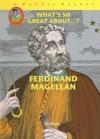 Ferdinand Magellan (Robbie Readers) - Jim Whiting