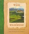 To Walk in Wilderness - John Fielder