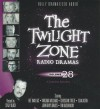 [(The Twilight Zone Radio Dramas, Volume 28)] [Author: Stacy Keach] published on (November, 2013) - Stacy Keach