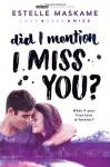 Did I Mention I Miss You? (Did I Mention I Love You (DIMILY)) - Estelle Maskame