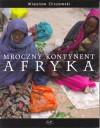 Mroczny Kontynent Afryka - Wiesław Olszewski
