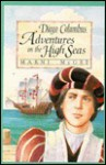 Diego Columbus: Adventures on the High Seas - Marni McGee