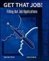 Get That Job!: Job Applications - Contemporary Books, Inc.
