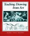 Teaching Drawing from Art - Brent Wilson, Marjorie Wilson, Al Hurwitz