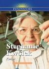 Stephanie Kwolek: Kevlar - Gail B. Stewart