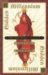 HIDDEN MILLENNIUM: THE DOOMSDAY FALLACY - Stephen Koke, David Spangler