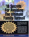 18 Secrets for Avoiding the Ultimate Family Turmoil: A Must-Read Workbook for Seniors and Their Adult Children - Bob Regan