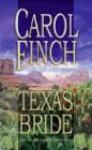 Texas Bride (Harlequin Historical) - Carol Finch