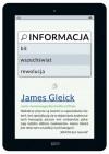 Informacja. Bit, wszechświat, rewolucja - James Gleick