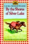 By the Shores of Silver Lake - Laura Ingalls Wilder, Lefaivre