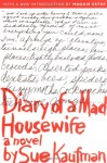 Diary of a Mad Housewife - Sue Kaufman, Maggie Estep
