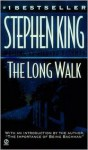 The Long Walk (School) - Richard Bachman, Stephen King