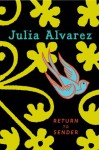 Return to Sender - Julia Alvarez