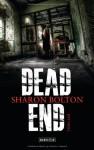 Dead End - S.J. Bolton