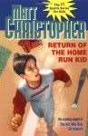 Return of the Home Run Kid (Matt Christopher Sports Classics) - Matt Christopher, Paul Casale