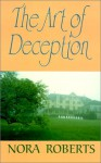 The Art Of Deception (Camden) - Nora Roberts