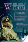 The Seeds of Wither - Lauren DeStefano