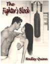 The Fighter's Block - Hadley Quinn