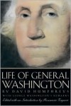 Life of General Washington - David Humphreys, George Washington, Rosemarie Zagarri