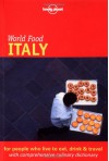 Lonely Planet World Food Italy - Matthew Evans, Gabriella Cossi