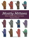 Mostly Mittens: Ethnic Knitting Designs from Russia - Charlene Schurch