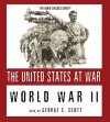 World War II (The United States at War - Audio Classics series) - Joseph Stromberg