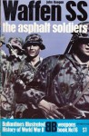 Waffen SS: The Asphalt Soldiers - Pat Booth