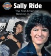 Sally Ride: The First American Woman in Space (Crabtree Groundbreaker Biographies) - Tom Riddolls