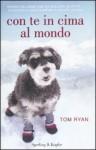 Con te in cima al mondo - Tom Ryan