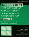 Handbook of Demonstrations and Activities in the Teaching of Psychology, Second Edition: Volume II: Physiological-Comparative, Perception, Learning, C - Mark E. Ware, David E. Johnson