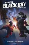 Project Black Sky: Secret Files - Fred Van Lente, Michael Broussard