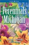 Perennials for Michigan - Nancy Szerlag, Alison Beck
