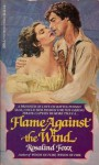 Flame Against the Wind - Rosalind Foxx