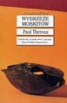Wybrzeże Moskitów - Paul Theroux