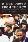 Black Power from the Pew: Laity Connecting Congregations and Communities - Stephen Charles Rasor