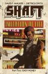 Shaft: Imitation Of Life #2 - David F. Walker