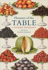 Pleasures of the Table - Christina Hardyment