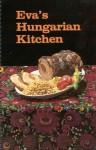 Eva's Hungarian Kitchen - Eva M. Kende