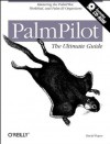 PalmPilot: The Ultimate Guide - David Pogue