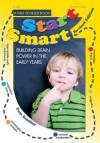 Start Smart!: Building Brain Power in the Early Years - Pam Schiller