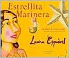 La Estrellita Marinera - Laura Esquivel