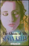 The Ghosts of Albi - Susan B. Kelly