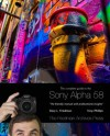 The Complete Guide to Sony's Alpha 58 SLT Camera - 3 Sample Chapters - Gary Friedman