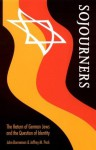 Sojourners: The Return of German Jews and the Question of Identity (Texts and Contexts) - John Borneman