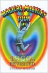 Magical History Tour: The 1960's Revisited - Stuart Hylton